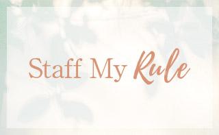 Staff My Rule